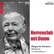 Cover-Bild zu Herrenclub mit Dame - Die Académicien Marguerite Yourcenar (Audio Download) von Sichtermann, Barbara