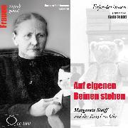 Cover-Bild zu Auf eigenen Beinen stehen - Margarete Steiff und der Knopf im Ohr (Audio Download) von Sichtermann, Barbara