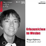 Cover-Bild zu Krisenzeichen im Westen - Die EKD-Ratsvorsitzende Margot Käßmann (Audio Download) von Sichtermann, Barbara