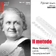 Cover-Bild zu Il metodo - Maria Montessori und die Einsatzzylinderblöcke (Audio Download) von Sichtermann, Barbara