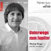 Cover-Bild zu Unterwegs zum Jupiter - Martine Kempf und die Katalavox (Audio Download) von Sichtermann, Barbara