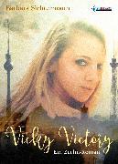 Cover-Bild zu Vicky Victory (eBook) von Sichtermann, Barbara