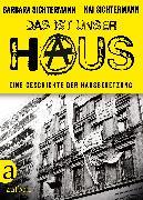 Cover-Bild zu Das ist unser Haus (eBook) von Sichtermann, Kai