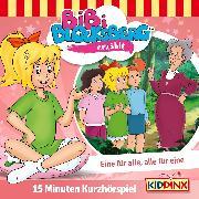 Cover-Bild zu eBook Bibi Blocksberg Kurzhörspiel - Bibi erzählt: Eine für alle, alle für eine