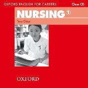 Cover-Bild zu Grice, Tony: Bd. 1: Oxford English for Careers: Nursing 1: Class Audio CD - Oxford English for Careers