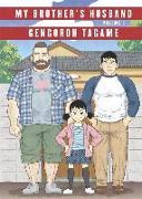 Cover-Bild zu Tagame, Gengoroh: My Brother's Husband: Volume I