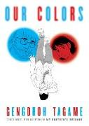 Cover-Bild zu Tagame, Gengoroh: Our Colors