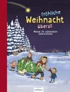 Cover-Bild zu Bohlmann, Sabine: Fröhliche Weihnacht überall