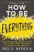 Cover-Bild zu Wapnick, Emilie: How to Be Everything