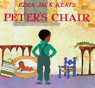 Cover-Bild zu Keats, Ezra Jack: Peter's Chair board book