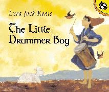 Cover-Bild zu Keats, Ezra Jack: The Little Drummer Boy