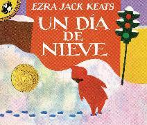 Cover-Bild zu Keats, Ezra Jack: Un dia de nieve