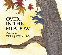 Cover-Bild zu Keats, Ezra Jack: Over in the Meadow