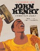 Cover-Bild zu Keats, Ezra Jack: John Henry: An American Legend 50th Anniversary Edition