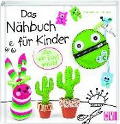 Cover-Bild zu Küssner-Neubert, Andrea: Das Nähbuch für Kinder - alles von Hand genäht