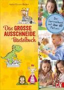 Cover-Bild zu Küssner-Neubert, Andrea: Das GROSSE Ausschneide-Bastelbuch