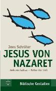 Cover-Bild zu Schröter, Jens: Jesus von Nazaret