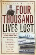 Cover-Bild zu Walker, Alastair: Four Thousand Lives Lost (eBook)