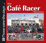 Cover-Bild zu Walker, Alastair: The Cafe Racer Phenomenon