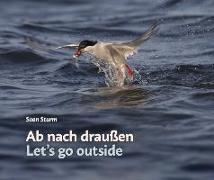 Cover-Bild zu Sturm, Sven: Ab nach draußen / Let's go outside