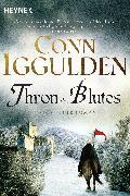 Cover-Bild zu Iggulden, Conn: Thron des Blutes (eBook)