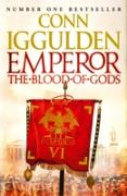 Cover-Bild zu Iggulden, Conn: Emperor: The Blood of Gods (Emperor Series, Book 5) (eBook)