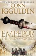 Cover-Bild zu Iggulden, Conn: Field of Swords (Emperor Series, Book 3) (eBook)