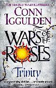 Cover-Bild zu Iggulden, Conn: Wars of the Roses: Trinity (eBook)