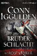 Cover-Bild zu Iggulden, Conn: Brüderschlacht (eBook)