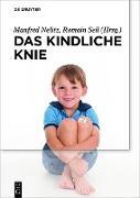 Cover-Bild zu Seil, Romain (Hrsg.): Das kindliche Knie (eBook)