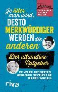 Cover-Bild zu Riva Verlag (Hrsg.): Je älter man wird, desto merkwürdiger werden die anderen (eBook)