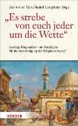"""Cover-Bild zu Tück, Jan-Heiner (Hrsg.): """"Es strebe von euch jeder um die Wette"""""""