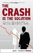 Cover-Bild zu Weik, Matthias: The Crash is the Solution (eBook)