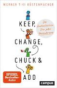 Cover-Bild zu Küstenmacher, Werner Tiki: Keep, Change, Chuck & Add