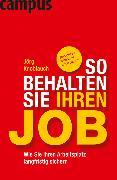 Cover-Bild zu Knoblauch, Jörg: So behalten Sie Ihren Job (eBook)