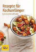 Cover-Bild zu Trischberger, Cornelia: Rezepte für Kochanfänger (eBook)