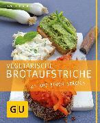 Cover-Bild zu Trischberger, Cornelia: Vegetarische Brotaufstriche (eBook)