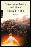 Cover-Bild zu Strunk, Heinz: Junge rettet Freund aus Teich