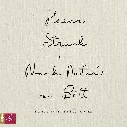 Cover-Bild zu Strunk, Heinz: Nach Notat zu Bett - Heinz Strunks Intimschatulle (Audio Download)