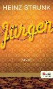 Cover-Bild zu Strunk, Heinz: Jürgen (eBook)