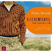 Cover-Bild zu Strunk, Heinz: Fleckenteufel - Überarbeitete Neuausgabe (Audio Download)