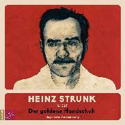 Cover-Bild zu Strunk, Heinz: Der goldene Handschuh (ungekürzt) (Audio Download)