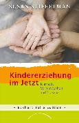 Cover-Bild zu Stiffelman, Susan: Kindererziehung im Jetzt (eBook)