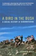 Cover-Bild zu Moss, Stephen: A Bird in the Bush (eBook)