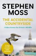 Cover-Bild zu Moss, Stephen: The Accidental Countryside (eBook)