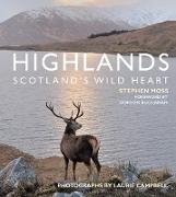 Cover-Bild zu Moss, Stephen: Highlands - Scotland's Wild Heart (eBook)