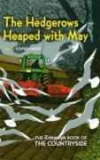 Cover-Bild zu Moss, Stephen (Hrsg.): Hedgerows Heaped with May (eBook)