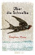 Cover-Bild zu Moss, Stephen: Über die Schwalbe (eBook)