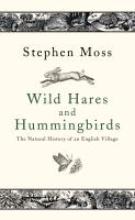 Cover-Bild zu Moss, Stephen: Wild Hares and Hummingbirds (eBook)
