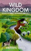 Cover-Bild zu Moss, Stephen: Wild Kingdom (eBook)